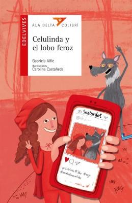 Celulinda y el lobo feroz