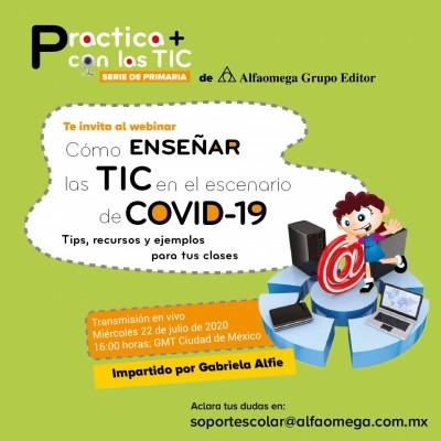 Practica + con las TIC ¿Cómo enseñar las TIC en el escenario de Covid-19?