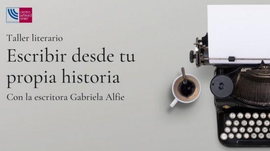 TALLER LITERARIO ON LINE: ESCRIBIR DESDE TU PROPIA HISTORIA