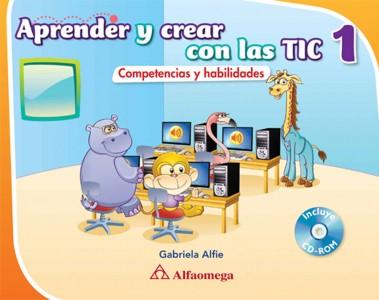 Aprender y crear con las TIC 1, 2, 3, 4, 5 y 6