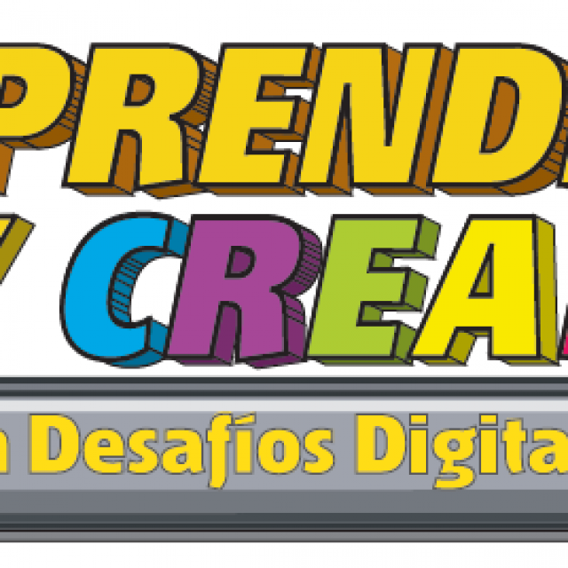 Lanzamiento de nueva serie: Aprender y Crear con Desafíos digitales