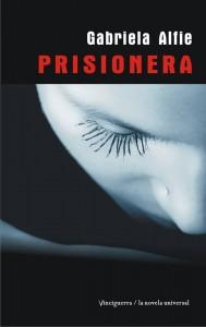 PRESENTACIÓN DE PRISIONERA -MI PRIMERA NOVELA PARA ADULTOS-