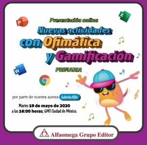 Presentación online: Ofimática y gamificación en Aprender y Crear con Desafíos digitales