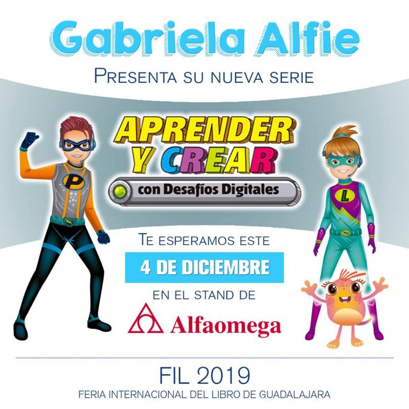 Lanzamiento de nueva serie: Aprender y Crear con Desafíos digitales, GABRIELA ALFIE, buenos aires